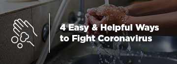 4 Easy & Helpful Ways to Fight Coronavirus