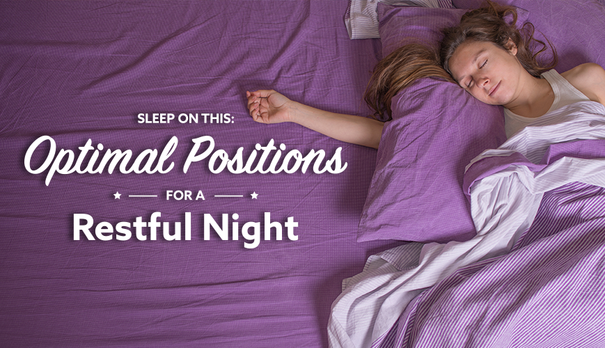 Optimal Sleep Positions for a Restful Night