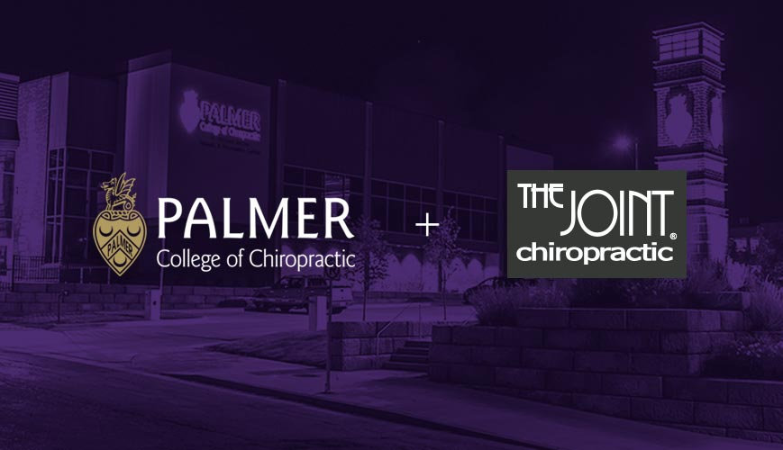Palmer College of Chiropractic and The Joint Chiropractic