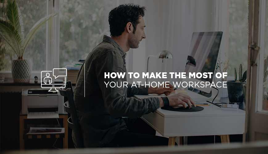 Your At-Home Workspace