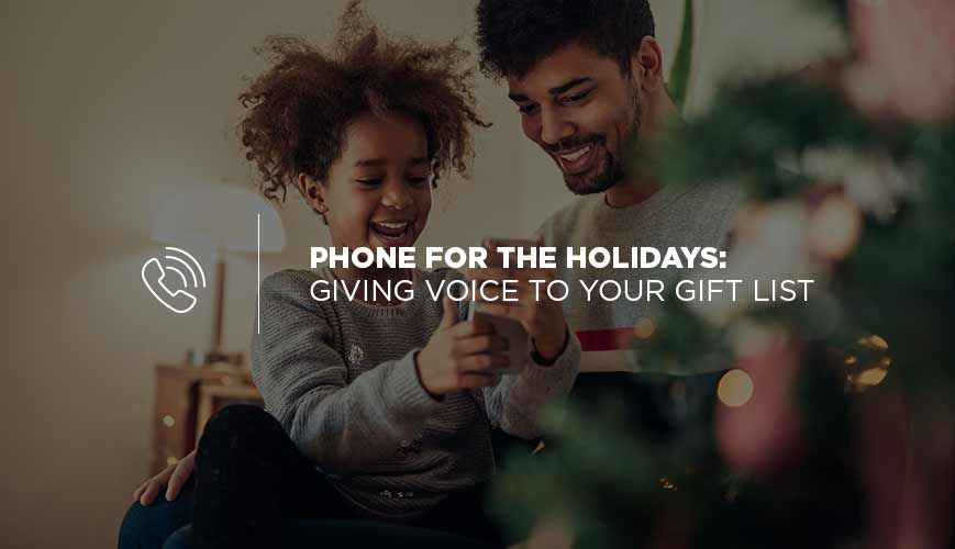 Phone for the Holidays