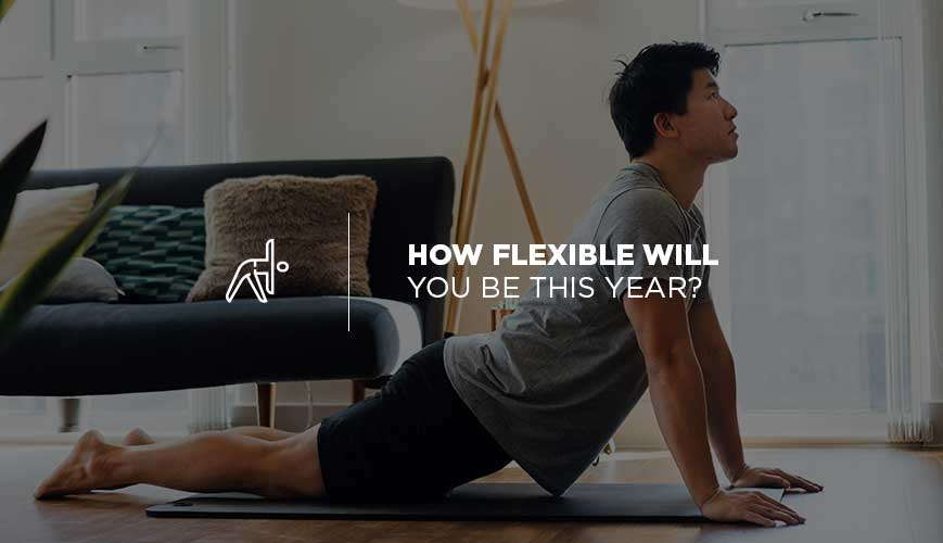 How to Be Flexible This Year
