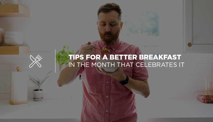 September is Better Breakfast Month