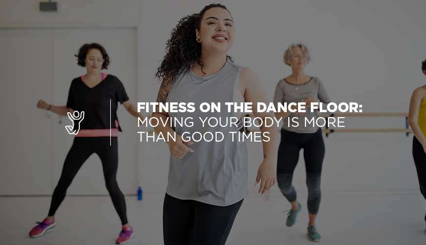 Fitness on the Dance Floor